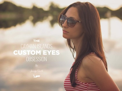 The Cayman Islands Custom Eyes Obsession